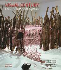 Visual Century Volume Four:  South African Art in Context