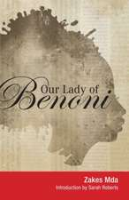 Our Lady of Benoni: A Play