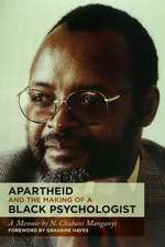 Apartheid and the Making of a Black Psychologist: A Memoir