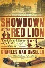 Showdown at the Red Lion: The Life & Time of Jack McLoughlin