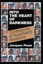 INTO THE HEART OF DARKNESS
