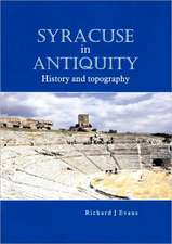 Syracuse in Antiquity:  History and Topography