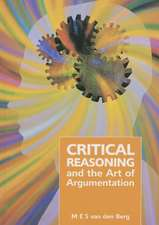 Critical Reasoning and the Art of Argumentation:  Revised Edition