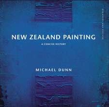 New Zealand Painting:  A Concise History