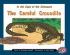 In the Days of the Dinosaurs/The Careful Crocodile PM Level 16 Set C Orange