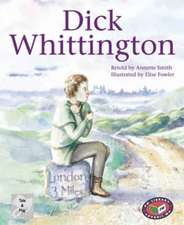 Dick Whittington PM Tales and Plays Level 24 Silver
