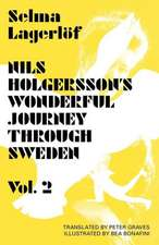 Nils Holgersson's Wonderful Journey Through Sweden, Volume 2:  A Story from the Islands