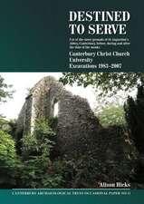 Destined to Serve:  Canterbury Christ Chur