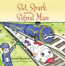 Sid, Spark and the Signal Man