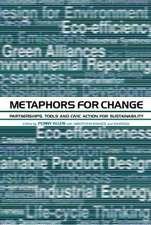 Metaphors for Change