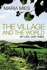The Village and the World