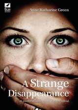 A Strange Disappearance Large Print