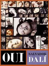 Oui: The Paranoid Critical Revolution