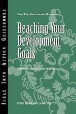 Reaching Your Development Goals