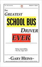 The Greatest School Bus Driver Ever