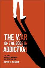 The War of the Gods in Addiction:  C. G. Jung, Alcoholics Anonymous, and Archetypal Evil