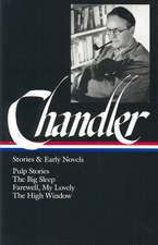 Raymond Chandler:  Pulp Stories / The Big Sleep / Farewell, My Lovely / The High Window (Library of America)