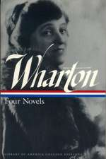 Wharton:  Four Novels