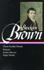 Brockden Brown:  Wieland / Arthur Mervyn / Edgarhuntly