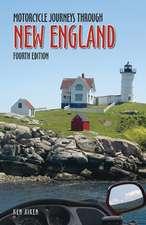 Motorcycle Journeys Through New England