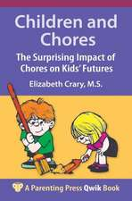 Children and Chores: The Surprising Impact of Chores on Kids' Futures