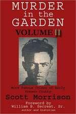 Murder in the Garden, Volume II