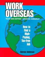 Work Overseas: How to Find a High-Paying, Tax-Free Job
