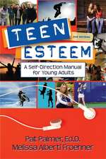 Teen Esteem:  A Self-Direction Manual for Young Adults