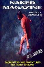 Naked Magazine Real Stories III