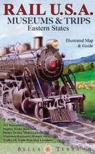 Rail U.S.A. Museums & Trips:  334 Museums, Depots, Scenic Railroads, Dinner Trains, Model Layouts, Miniature Ra