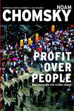 Profits Over People: Neoliberalism and the New Order