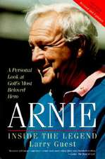 Arnie:  Inside the Legend