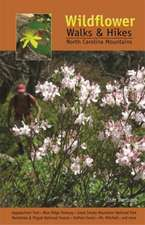 Wildflower Walks & Hikes: North Carolina Mountains