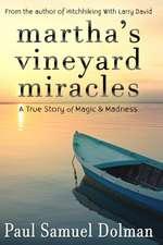 Martha's Vineyard Miracles