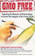Gmo Free:  Exposing the Hazards of Biotechnology to Ensure the Integrity of Our Food Supply