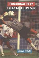 Positional Play: Goalkeeping