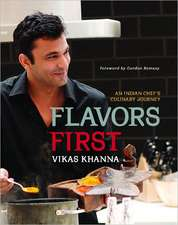 Flavors First:  An Indian Chef's Culinary Journey
