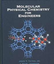 Molecular Physical Chemistry for Engineers