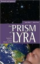 Prism of Lyra:  An Exploration of Human Galactic Heritage