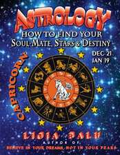 Astrology - How to Find Your Soul-Mate, Stars and Destiny - Capricorn