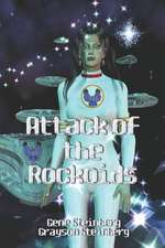 Attack of the Rockoids