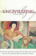 Uncivilizing