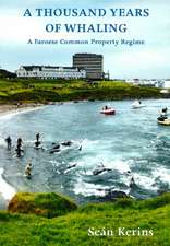 A Thousand Years of Whaling: A Faroese Common Property Regime