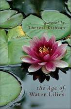 The Age of Water Lilies