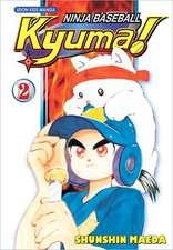 Ninja Baseball Kyuma Volume 2