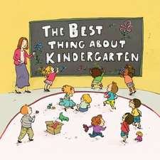 The Best Thing About Kindergarten