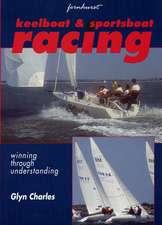 Keelboat & Sportsboat Racing – Winning through understanding