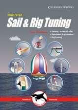 Illustrated Sail & Rig Tuning – Genoa & mainsail trim, spinnaker & gennaker, rig tuning