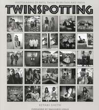 Twinspotting: Photographs of Patel Twins in Britain and India