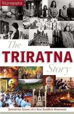 The Triratna Story